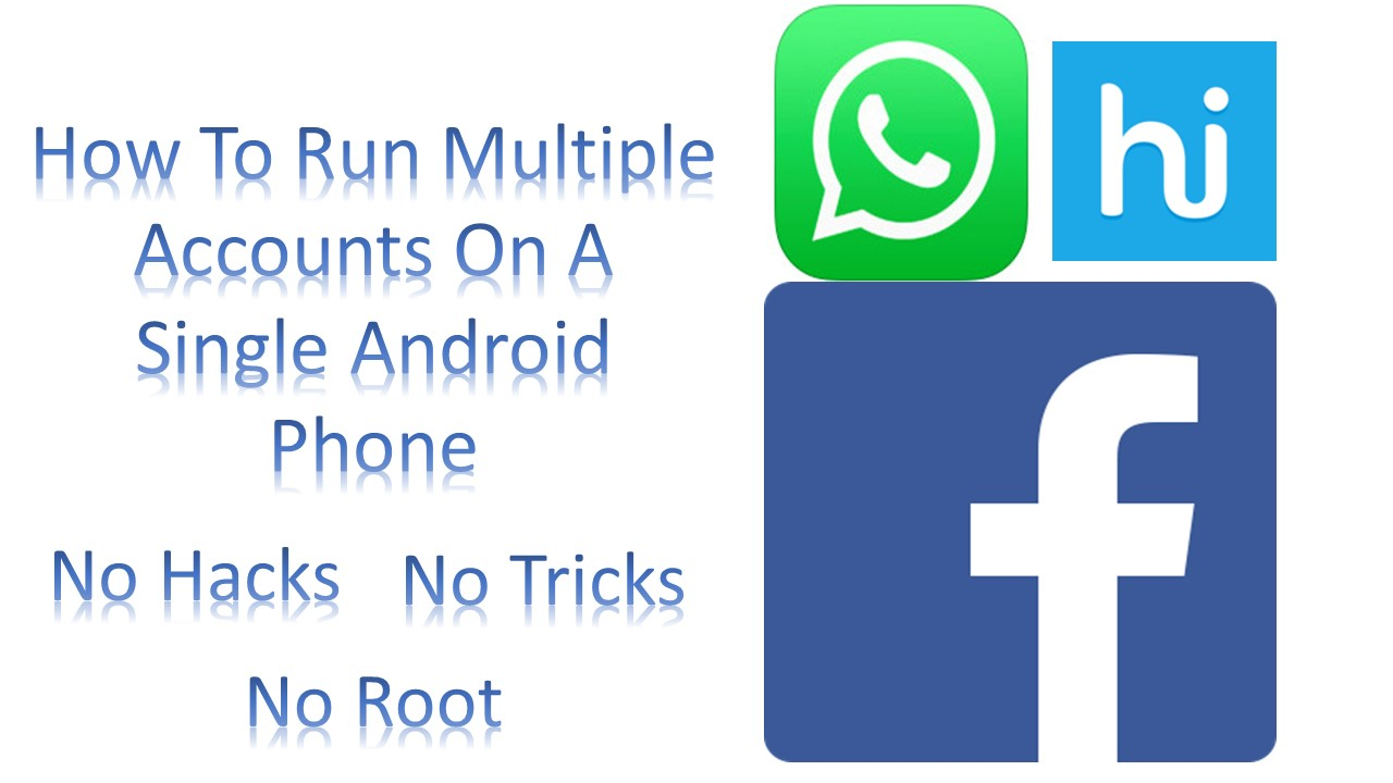 How To Run Multiple Accounts On A Single Android Phone-infogalaxy.in