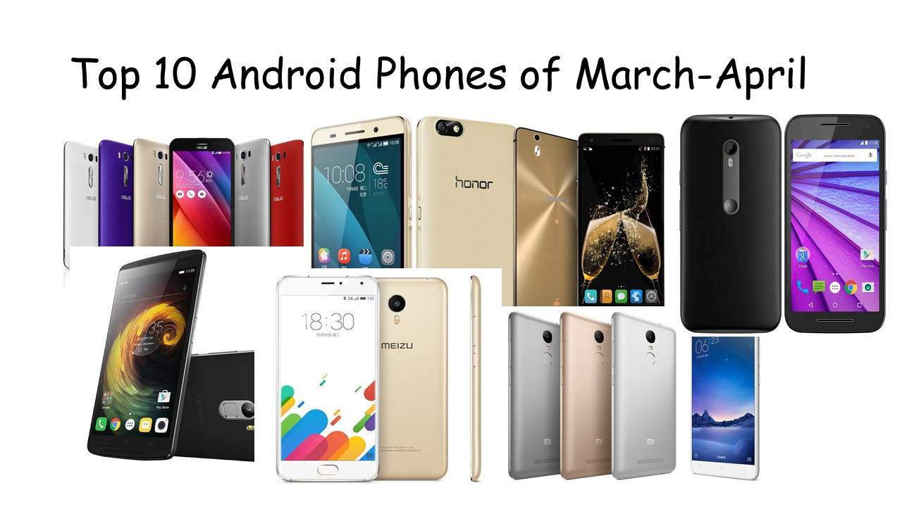 Top 10 Android Phones under 10000 March-April-infogalaxy.in