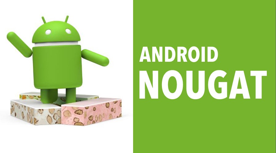 List Of Devices Will Get Android Nougat