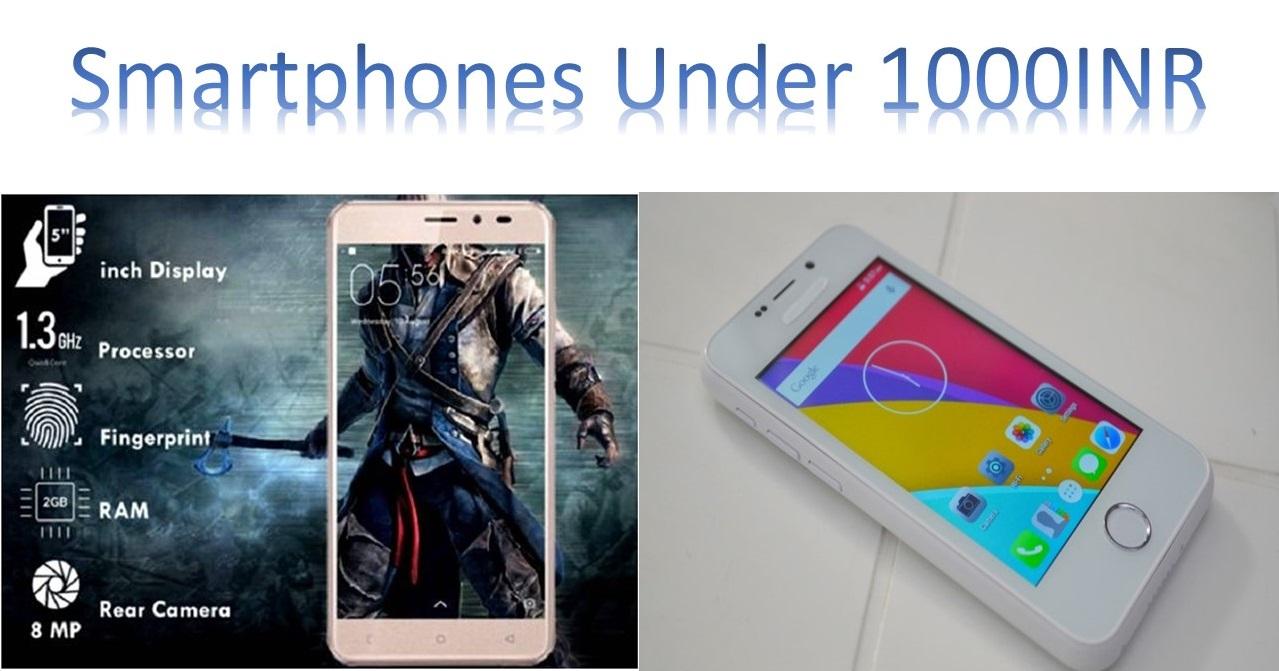 Smartphones Under 1000INR