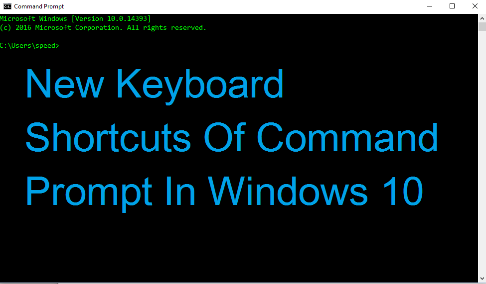 New Keyboard Shortcuts Of Command Prompt In Windows 10