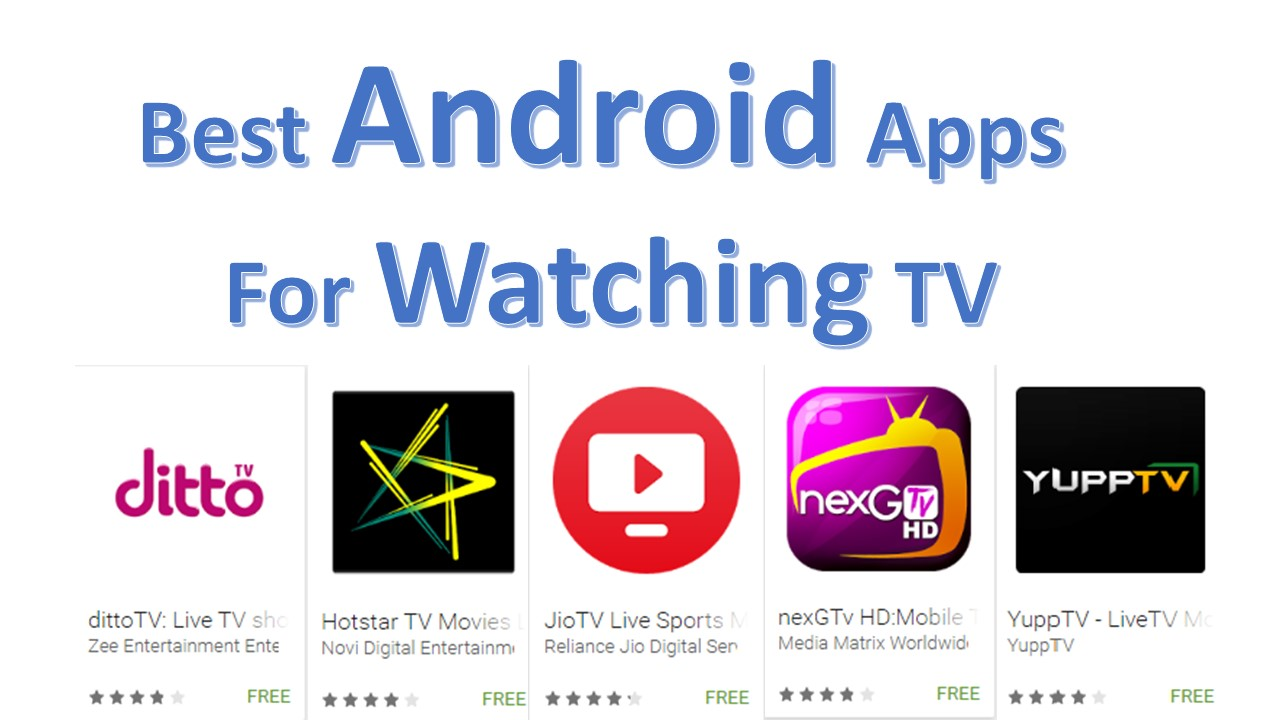 Best Android Apps For Watching TV