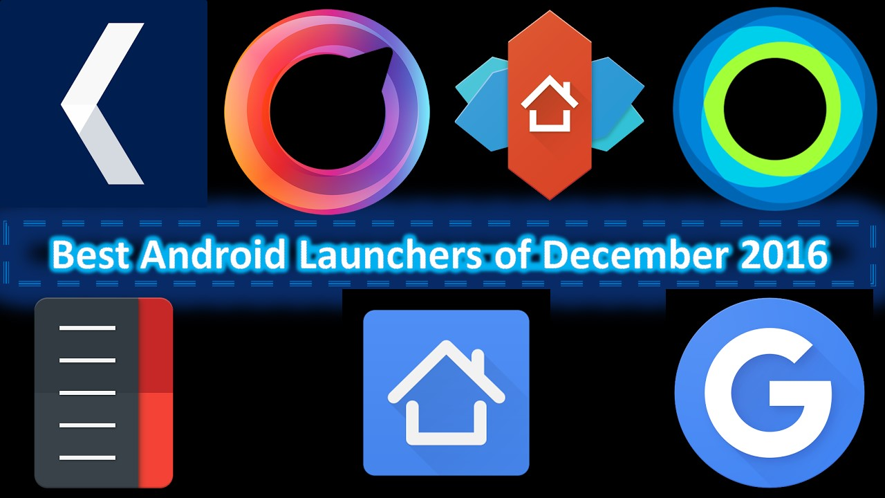 Best Android Launchers of December 2016