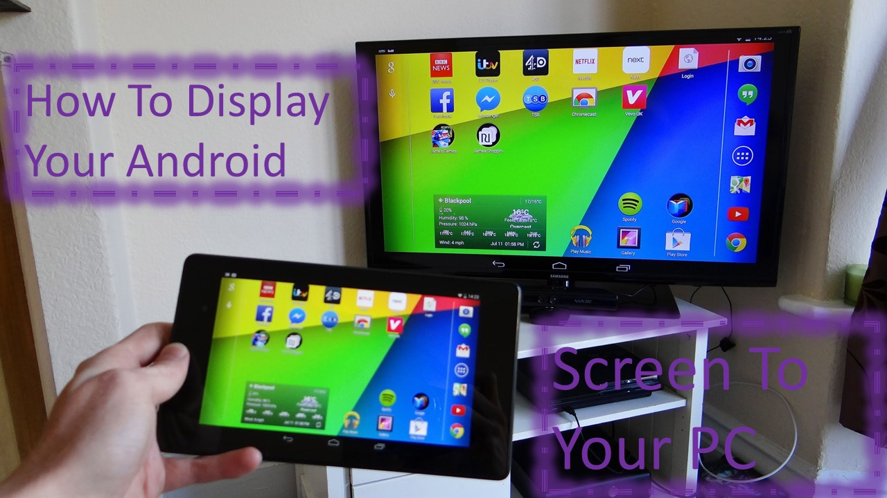 How To Display Your Android Screen To Your PC