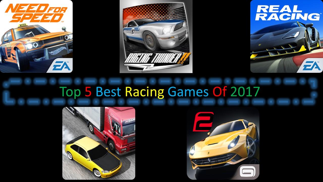 Top 5 Best Racing Games Of 2017